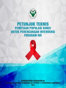 Book Cover: Petunjuk Teknis Pemetaan Populasi Kunci untuk Perencanaan Intervensi Program HIV 2016