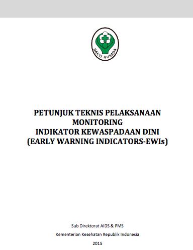 Book Cover: Petunjuk Teknis Pelaksanaan Monitoring Indikator Kewaspadaan Dini (Early Warning Indicators-EWI's), tahun 2015