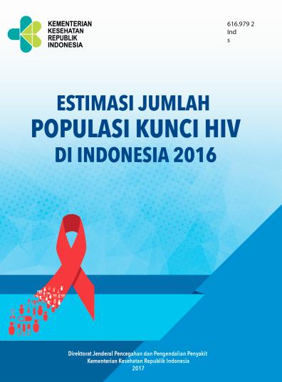 Book Cover: Estimasi Jumlah Populasi Kunci HIV di Indonesia 2016