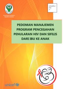 Book Cover: Pedoman Manajemen Program Pencegahan Penularan HIV dan Sifilis dari Ibu ke Anak, tahun 2015