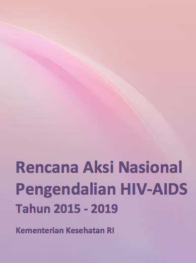 Book Cover: Rencana Aksi Nasional Pengendalian HIV-AIDS tahun 2015-2019 - Kemenkes