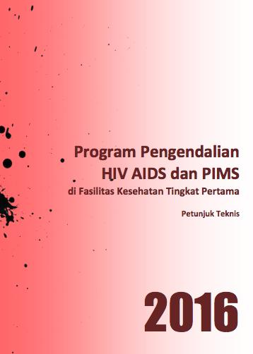 Book Cover: Petunjuk Teknis Program Pengendalian HIV AIDS dan PIMS di Fasilitas Kesehatan Tingkat Pertama