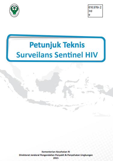 Book Cover: Petunjuk Teknis Surveilans Sentinel HIV