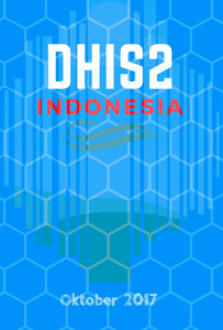 Book Cover: Pedoman Penggunaan DHIS2, Pusdatin Kemkes, Oktober 2017