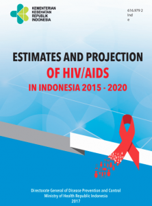 Book Cover: Estimates and Projection of HIV/AIDS in Indonesia 2015-2020